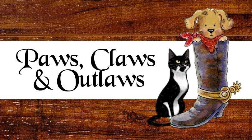 Paws, Claws, & Outlaws